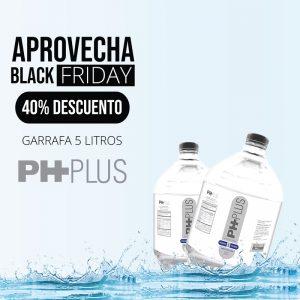 Promoción garrafa 5 litros agua ph plus en black friday