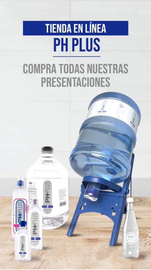 Tienda o punto de venta de agua alcalina PH PLUS, pide todas nuestras presentaciones